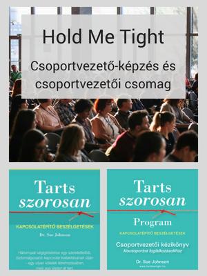 Hold Me Tight csoportvezető-képzés (6000 Ft) és csoportvezetői csomag (29500 Ft)